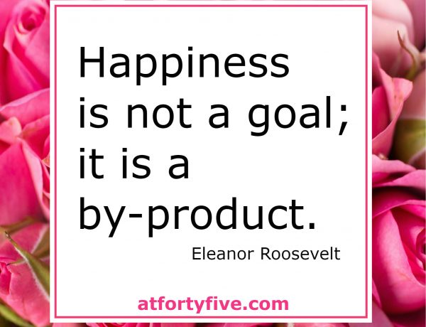 Consider Happiness At Forty Five