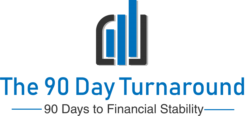 The 90 Day Turnaround, 90 Days To Financial Stability